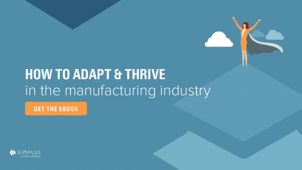 an ebook thumbnail on how to adapt & thrive in the manufacturing industry which covers the fundamental benefits of Salesforce CPQ